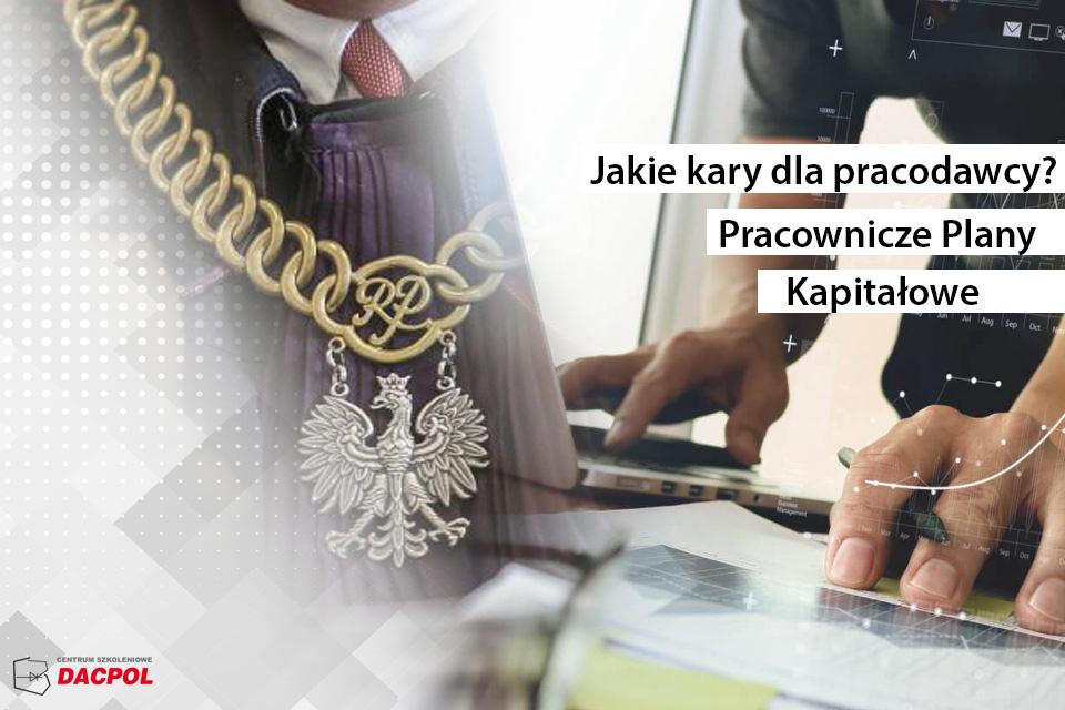 PPK - Kary dla pracodawcy